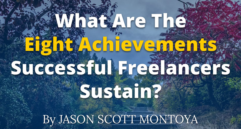 What are the eight achievements successful freelancers sustain?