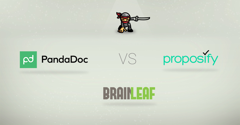 proposify vs pandadoc vs brainleaf