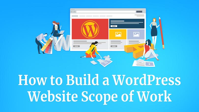 how to build a wordpress website scope of work - blogsize